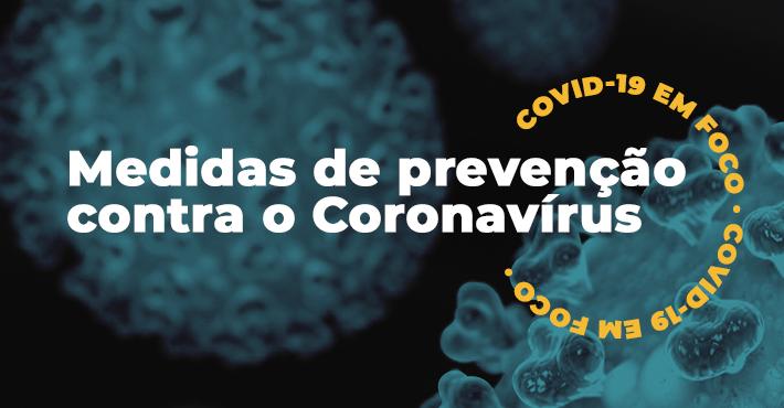 Medidas de prevenção contra o Coronavírus